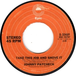 johnny-paycheck-take-this-job-and-shove-it-epic-2 (45cat.com)