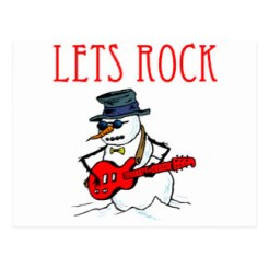lets_rock_snowman_postcard (zazzle.com)