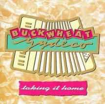 Buckwheat-Zydeco-Taking-It-Home (discogs.com)