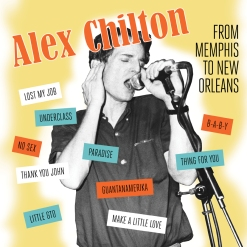 alexchilton-frommemphistoneworleans-cover (bar-none.com)