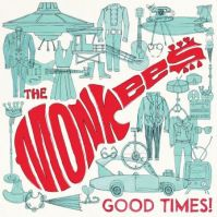 Monkees-Good-Times-cover (axs.com)
