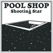 Pool_Shop_Shooting_Star (poolshopsound.bandcamp.com)