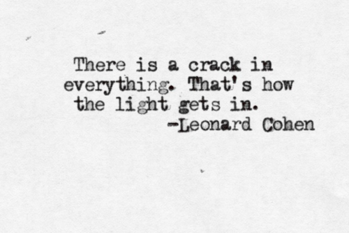Leonard-Cohen-quote (inspirational.ly)